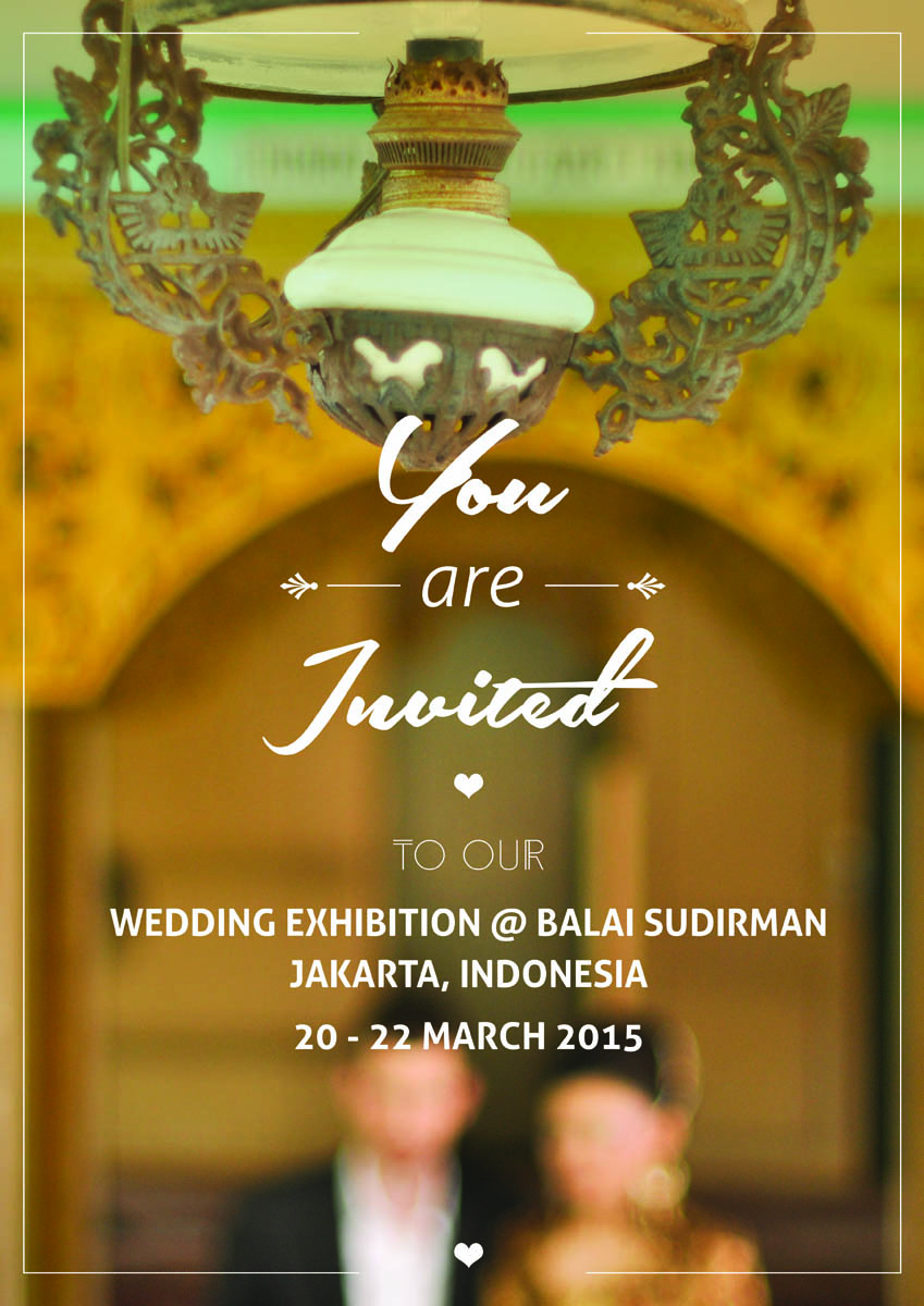 You're invited to our Wedding Exhibition @ Balai Sudirman